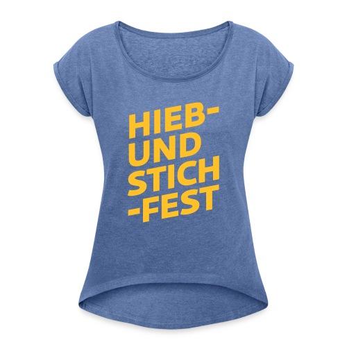 HIEB UND STICHFEST - Frauen T-Shirt mit gerollten Ärmeln