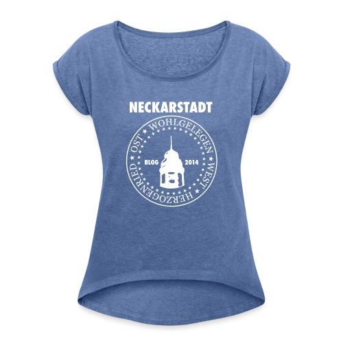 Neckarstadt – Blog seit 2014 (Logo hell) - Frauen T-Shirt mit gerollten Ärmeln