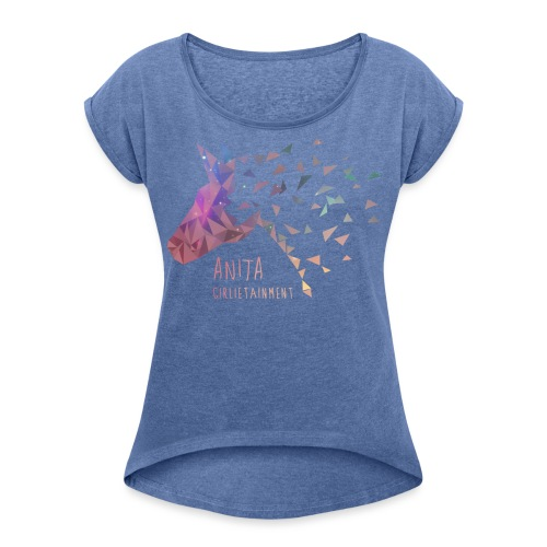 AnitaGirlietainmentGalaxy - Frauen T-Shirt mit gerollten Ärmeln