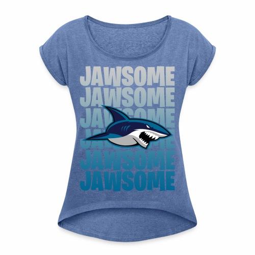 Jawsome - T-shirt med upprullade ärmar dam