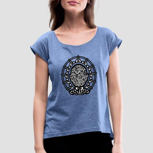 FREE THINKER (b/w) - Women's T-Shirt with rolled up sleeves