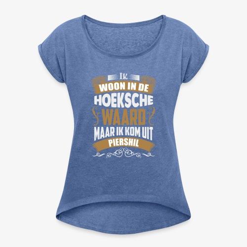 Piershil - Vrouwen T-shirt met opgerolde mouwen
