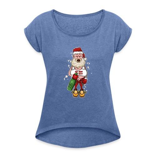 Bad Santa / Weihnachtsmann - Frauen T-Shirt mit gerollten Ärmeln