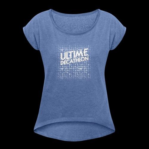Ultime Decathlon - 5 saisons, 50 jeux ! - T-shirt à manches retroussées Femme