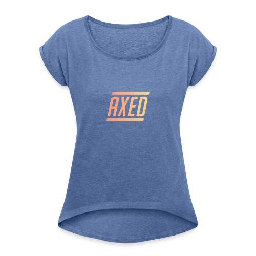 Original Axed Logo Design - Women's T-Shirt with rolled up sleeves