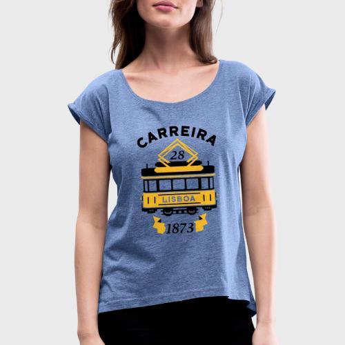 Tramway 28 Lisbonne Portugal - T-shirt à manches retroussées Femme