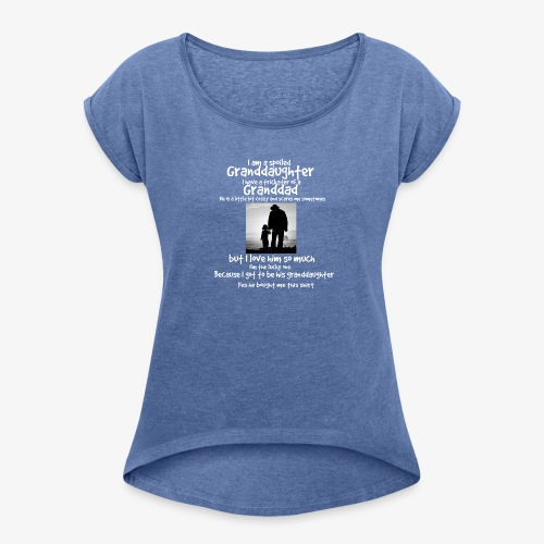 Granddad - Women's T-Shirt with rolled up sleeves