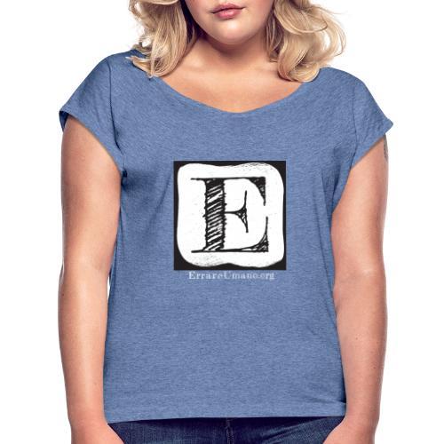 Logo ErrareUmano con scritta bianca - Maglietta da donna con risvolti