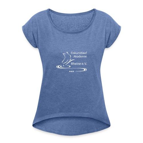 EARheine Logo weiss - Frauen T-Shirt mit gerollten Ärmeln