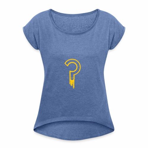 Frage - Frauen T-Shirt mit gerollten Ärmeln