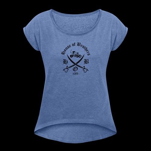 hob final 10mb - Frauen T-Shirt mit gerollten Ärmeln