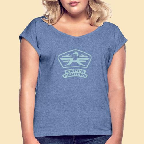 Käpt'n Fishtown - Frauen T-Shirt mit gerollten Ärmeln