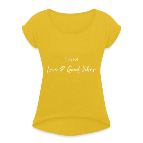 I am love and good vibes white gold - Frauen T-Shirt mit gerollten Ärmeln
