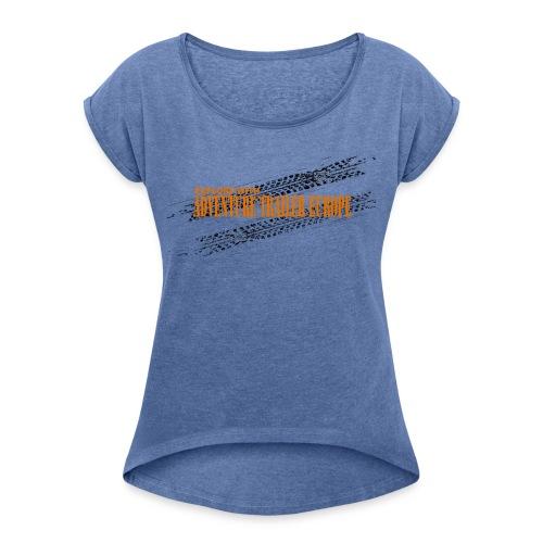 ADVENTURE TRAILER ON TRACK - Vrouwen T-shirt met opgerolde mouwen
