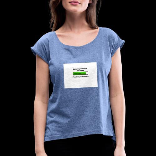 Future princesse - T-shirt à manches retroussées Femme
