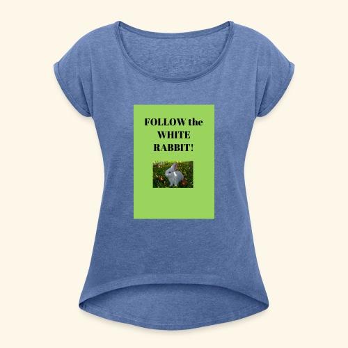 Follow the white rabbit Foto - Frauen T-Shirt mit gerollten Ärmeln