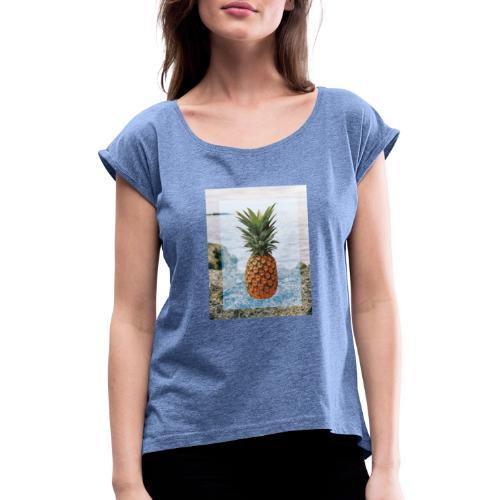 Alone wit pineapple - Frauen T-Shirt mit gerollten Ärmeln