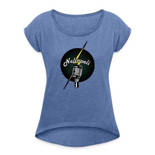 Nelinpelin klassikkologo - Naisten T-paita, jossa rullatut hihat