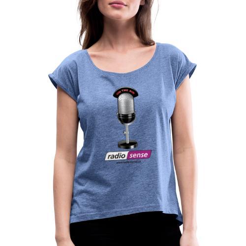 RADIO-SENSE: On the Air - Frauen T-Shirt mit gerollten Ärmeln