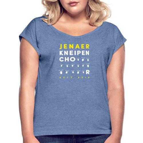 10 Jenaer Kneipenchor CHOOOOOOR GELB - Frauen T-Shirt mit gerollten Ärmeln