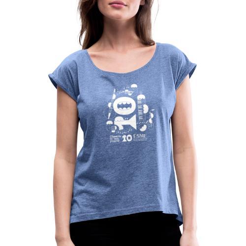 ESME Anniversary Design Weiss - Frauen T-Shirt mit gerollten Ärmeln