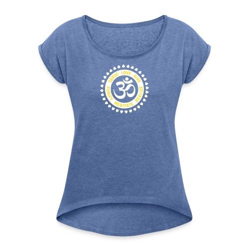 Serve Love Give - Frauen T-Shirt mit gerollten Ärmeln