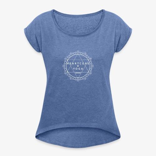 Heartcore Yoga apparel - Vrouwen T-shirt met opgerolde mouwen