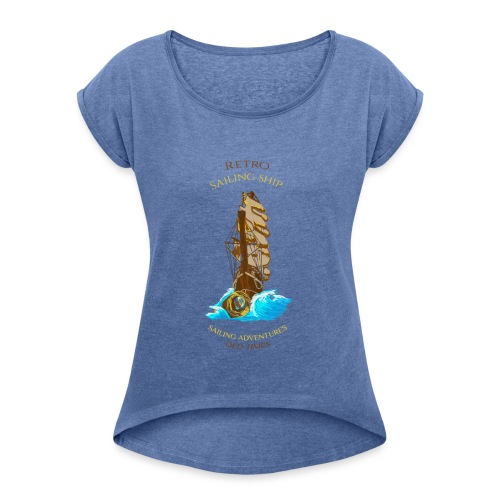 Retro-Segelschiff - Frauen T-Shirt mit gerollten Ärmeln