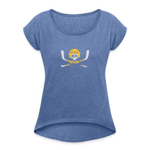 EISHOCKEY MUM 2017 - Frauen T-Shirt mit gerollten Ärmeln