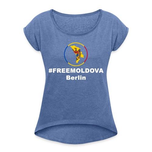 #freemoldowa - Frauen T-Shirt mit gerollten Ärmeln