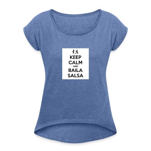 keep-calm-and-baila-salsa-41 - Maglietta da donna con risvolti