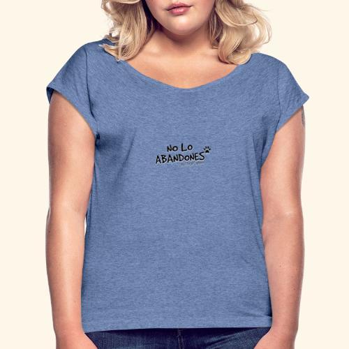 noloabandones negro - Camiseta con manga enrollada mujer