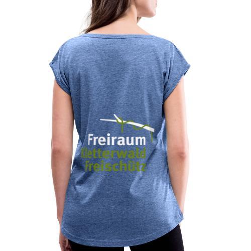 Kletterwald Freischütz Fanshop - Frauen T-Shirt mit gerollten Ärmeln