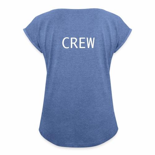 Crew Shirt - Frauen T-Shirt mit gerollten Ärmeln