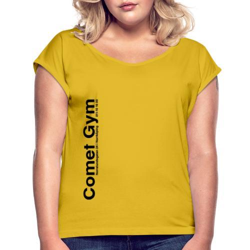 Comet Gym info r4 - T-shirt med upprullade ärmar dam