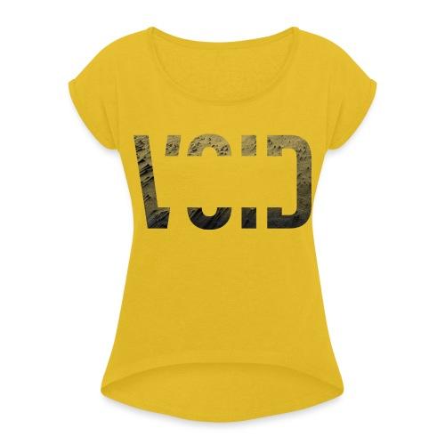 VOID series - Design 1 - Frauen T-Shirt mit gerollten Ärmeln