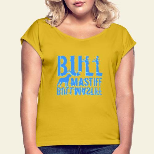 Bullmastiff Bullmastiff 2 - Naisten T-paita, jossa rullatut hihat