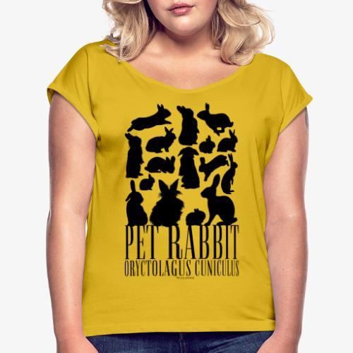Pet Rabbit Black - Naisten T-paita, jossa rullatut hihat