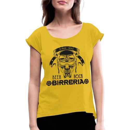 Classic Birreria Rock Skull - Frauen T-Shirt mit gerollten Ärmeln