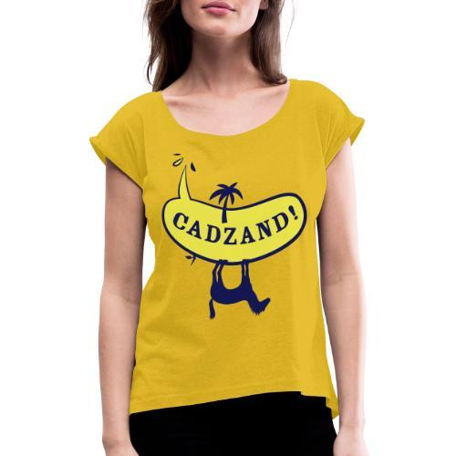 Lui Paard Cadzand uitroep - Vrouwen T-shirt met opgerolde mouwen