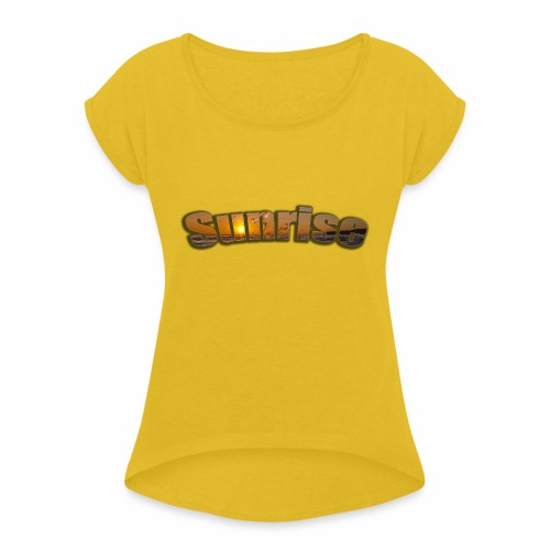Sunrise - Women's T-Shirt with rolled up sleeves