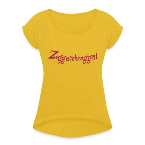 Zuckerschnecke - Frauen T-Shirt mit gerollten Ärmeln
