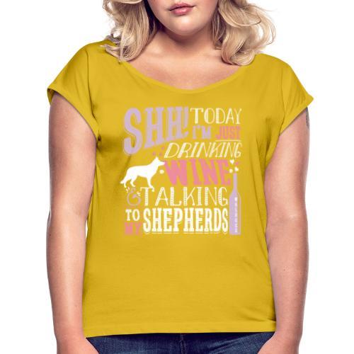 SHH GSD Wine - Naisten T-paita, jossa rullatut hihat
