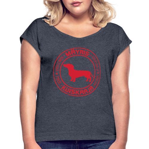 Mäyriskuiskaaja RED II - Naisten T-paita, jossa rullatut hihat