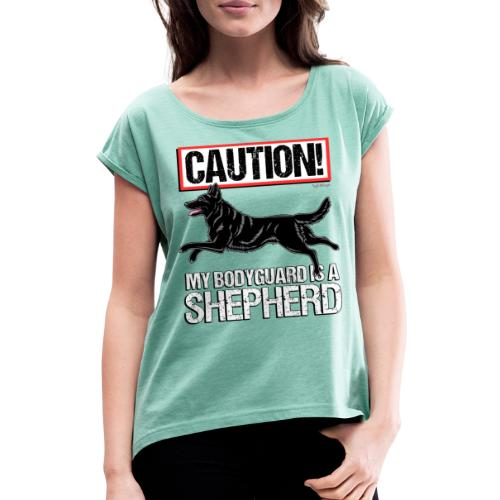 GSD Bodyguard German - Naisten T-paita, jossa rullatut hihat