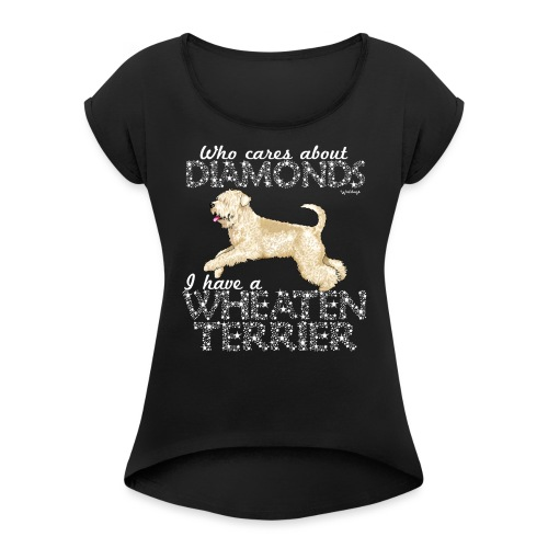 Wheaten Terrier Diamonds 4 - Women's T-Shirt with rolled up sleeves