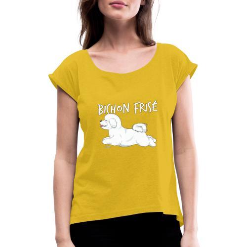 bichonfrisejump - Naisten T-paita, jossa rullatut hihat