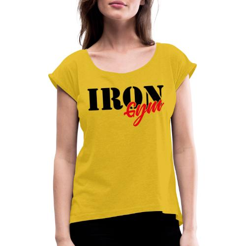 iron gym logo black - Camiseta con manga enrollada mujer