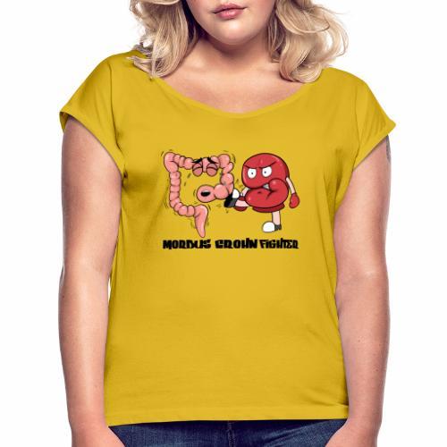 Morbus Crohn Kämpfer - Frauen T-Shirt mit gerollten Ärmeln