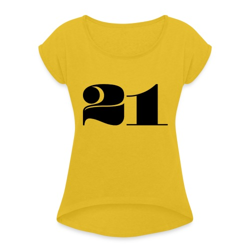21 - TWENTY ONE - Women's T-Shirt with rolled up sleeves